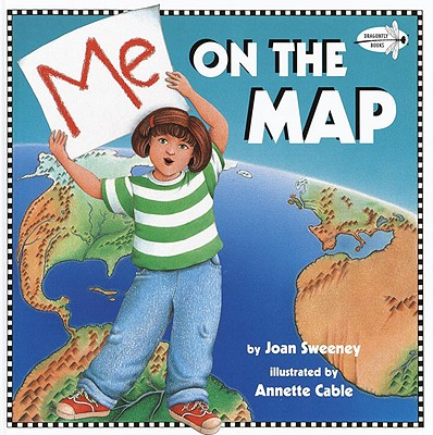 Me on the Map By Sweeney, Joan/ Cable, Annette (ILT)